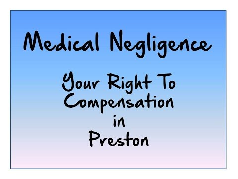 Medical Negligence your right to compensation in Preston