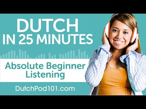 25 Minutes of Dutch Listening Comprehension for Absolute Beginner
