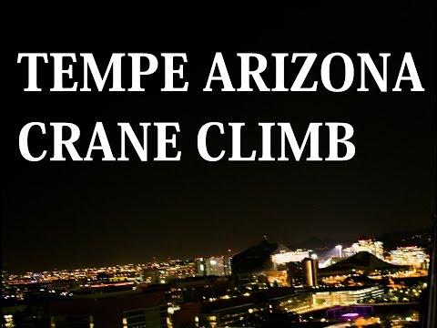 Tempe, Arizona Crane Climb | Urbex | NOLA Ninjas