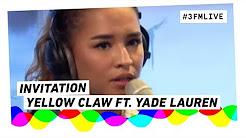 Yellow claw invitation free music download yellow claw ft yade lauren invitation 3fm live stopboris Images