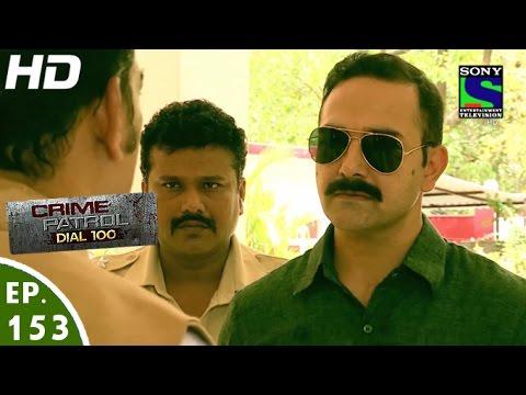 Crime Patrol Dial 100 - क्राइम पेट्रोल - Dwand-2 - Episode 153 - 25th May, 2016