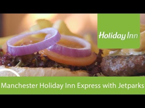 Manchester Holiday Inn Express with Jetparks 1 Parking | Holiday Extras