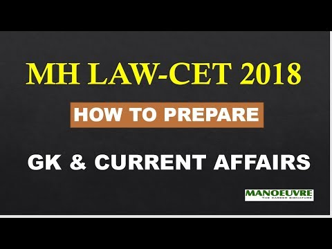 MH LAWCET 2018 : HOW TO PREPARE GK & CURRENT AFFAIRS SECTION