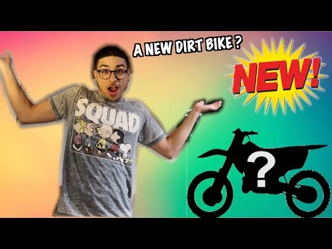 A NEW ATV OR DIRT BIKE IS COMING !