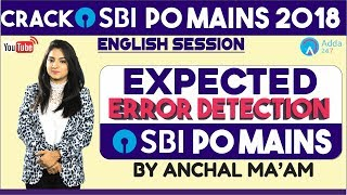 SBI PO | EXPECTED ERROR DETECTION IN SBI PO MAINS 2018  | ENGLISH | Anchal mam