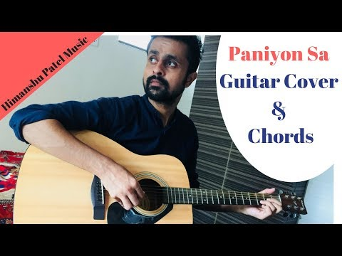 PANIYON SA GUITAR COVER AND CHORDS| Atif Aslam | | Satyameva Jayate | John Abraham | Tulsi Kumar