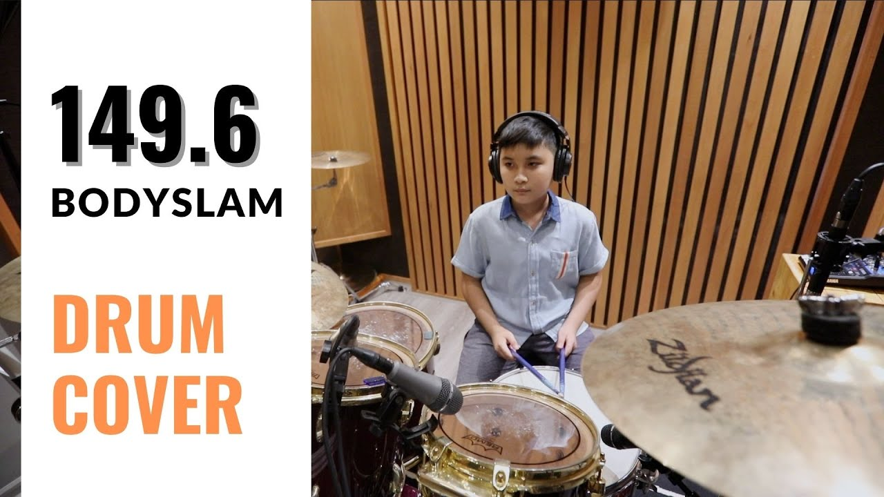 149.6 - BODYSLAM Cover Drum By พิสิษฐ์ แซ่เล่า [Sky]