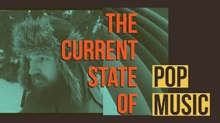 What is the Current State of Pop Music? | #BeABetterArtist