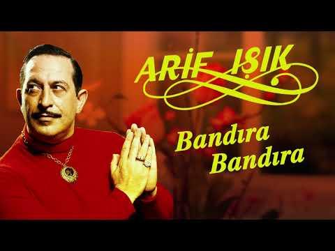 Bandıra Bandıra - Arif V 216 Film Şarkıları