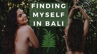 Finding Myself Again // Solo Female Travel & Retreat in Bali