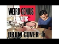 Weird Genius - LUNATIC (ft. Letty) Drum Cover by (Sandy Purn)