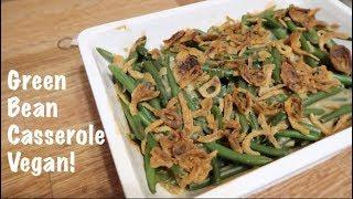 Green Bean Casserole - Vegan!