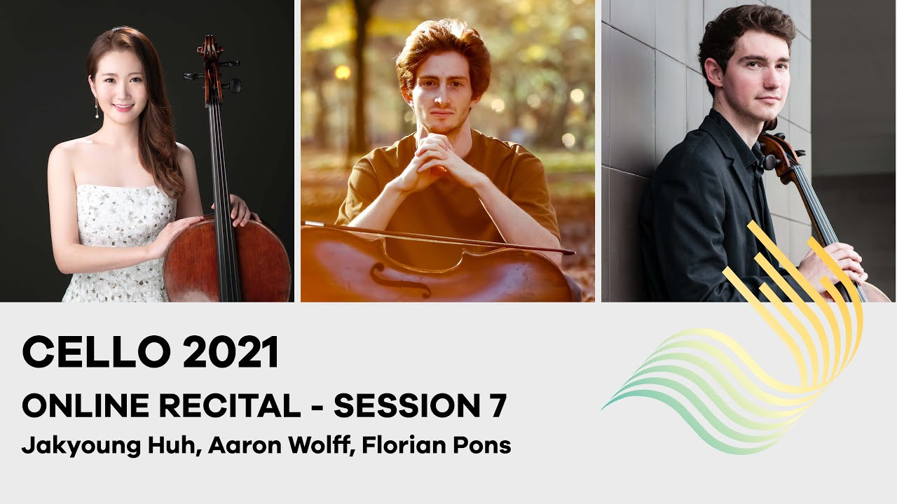 Download Cello Online Recital - Session 7 (Huh, Wolff, Pons)