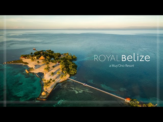 The Royal Belize Experience