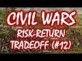 Civil Wars MOOC (#12): The Risk-Return Tradeoff