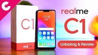 Realme C1 Unboxing & Review – Best Budget Smartphone Under Rs. 7000 !!