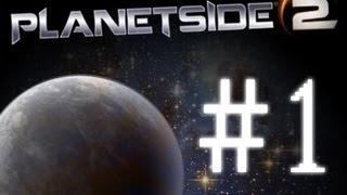 PlanetSide 2 - Part 1 - Convoy!