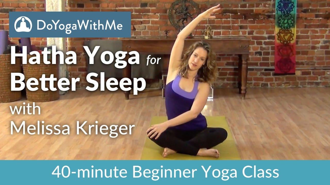 Hatha Yoga with Melissa Krieger: Better Sleep