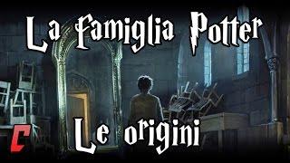 La famiglia Potter - Le origini
