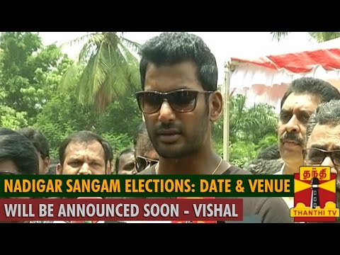"""Nadigar Sangam Elections : """"Venue And Date Will Be Announced In A Day Or Two"""" - Vishal"""