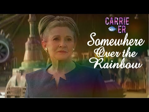 Carrie Fisher Tribute    Somewhere Over The Rainbow