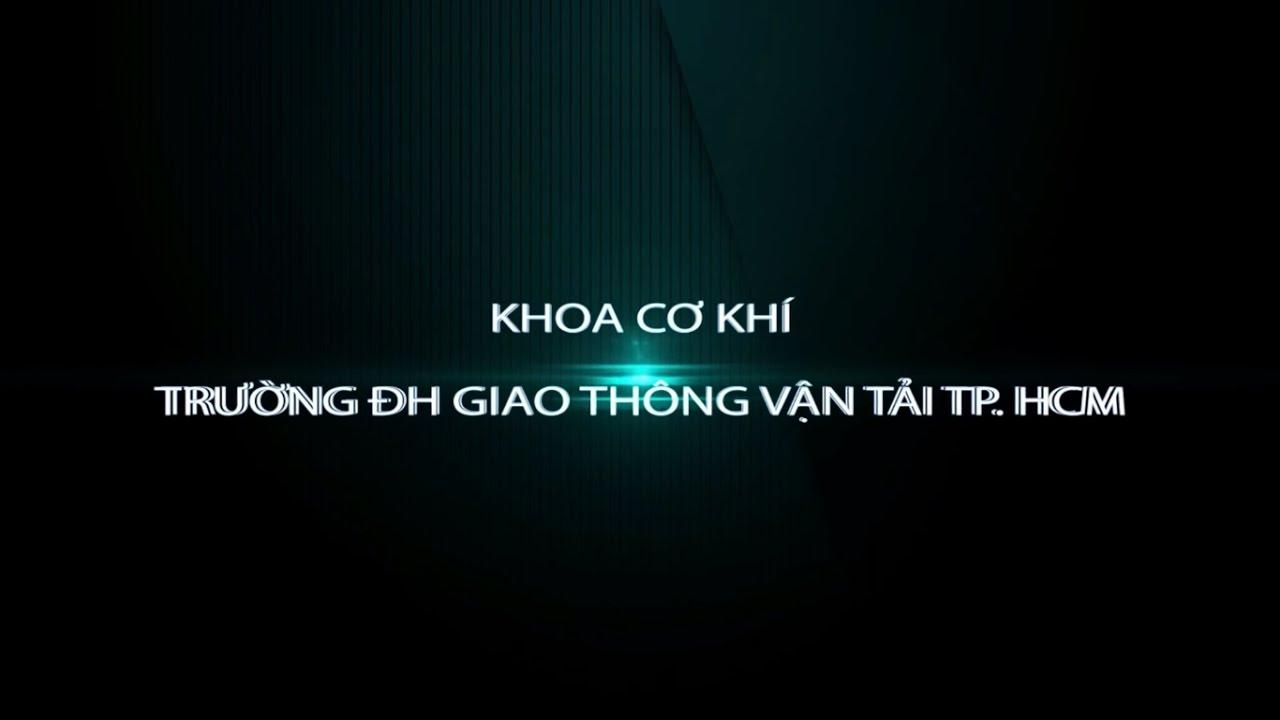 Khoa Cơ Khí   Trường Đại Học Giao Thông Vận Tải Thành Phố Hồ Chí Minh