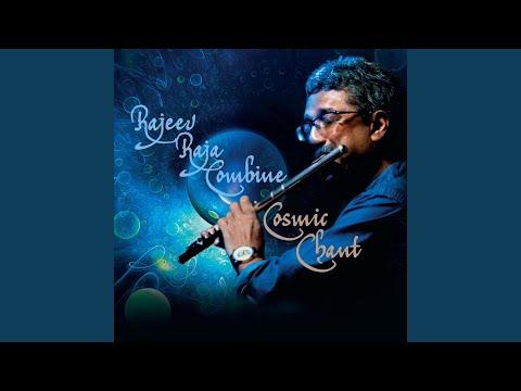 Rajeev Raja Combine-Cosmic Chant