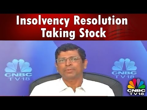 Breaking Bad Debt | Insolvency Resolution: Taking Stock | CNBC TV18