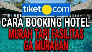 CARA MUDAH PESAN/BOOKING HOTEL DI TIKET.COM (TERBARU 2021) screenshot 2