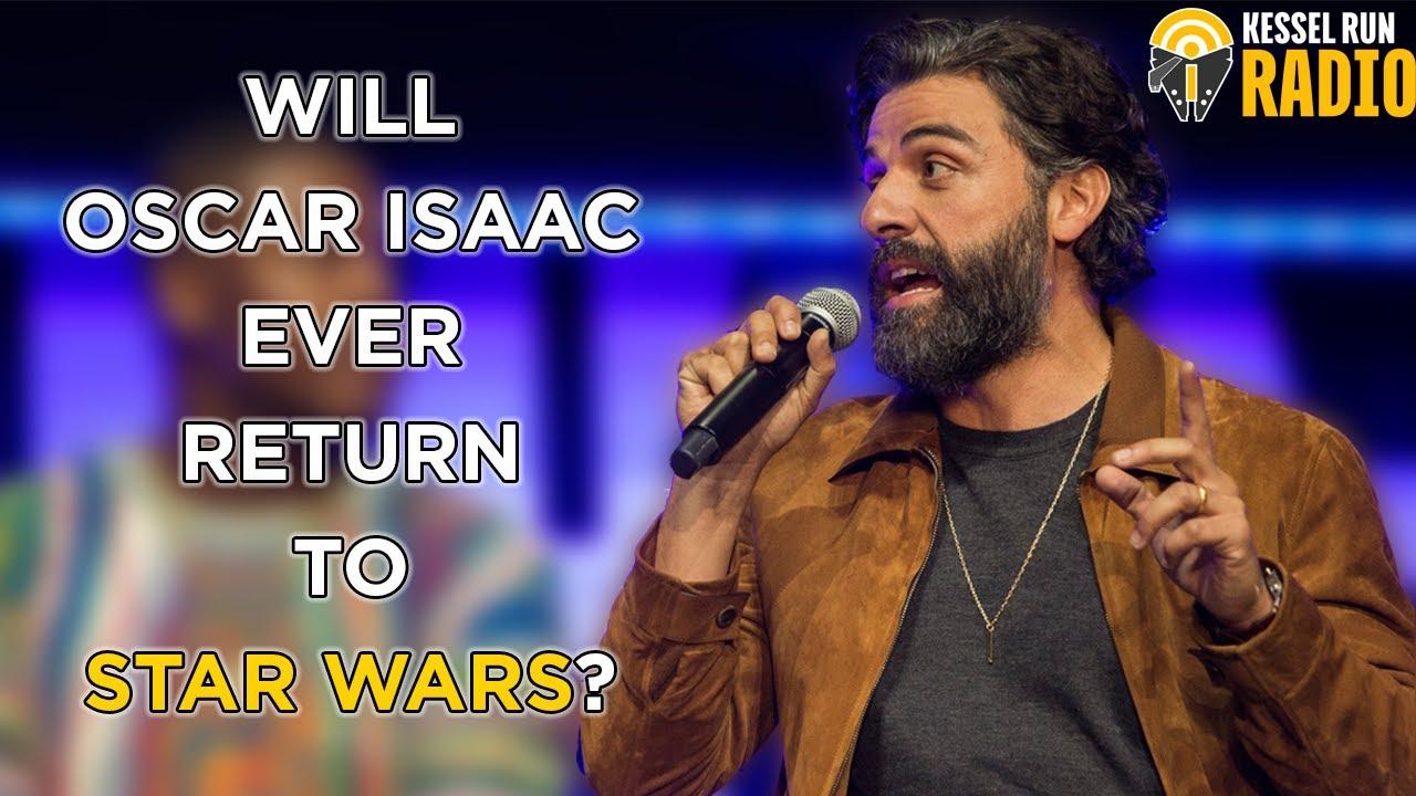 Will Oscar Isaac Ever Return To Star Wars?