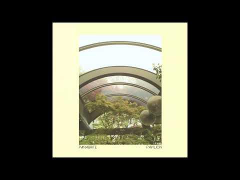 Panabrite - Pavilion (Full Album)