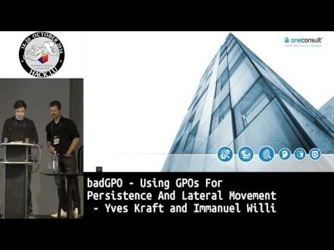 Hack.lu 2016 badGPO - Using GPOs for Persistence and Lateral Movement