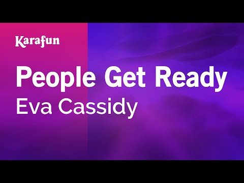 Karaoke People Get Ready - Eva Cassidy *