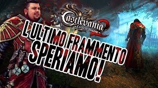Castlevania - Lords of Shadow 2 - 17°: L'ultimo Frammento...Speriamo!
