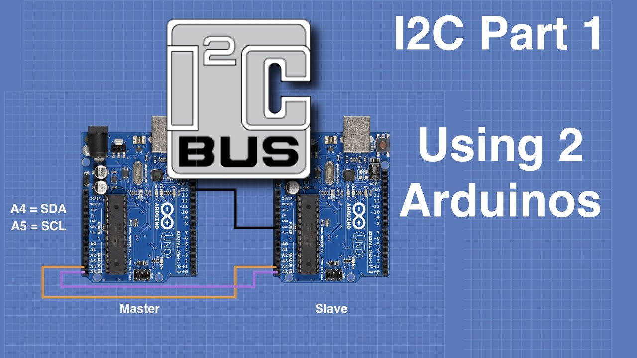 I2C Part 1 - Using 2 Arduinos