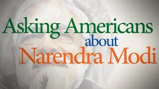 Asking Americans about Narendra Modi
