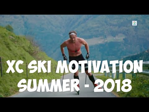 CROSS-COUNTRY SKIING MOTIVATION (summer) - 2018