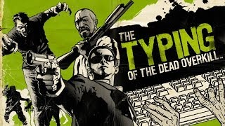 CGR Undertow - THE TYPING OF THE DEAD: OVERKILL review for PC