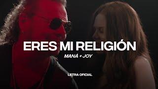 Maná + Joy - Eres Mi Religión - (Lyric Video) | CantoYo