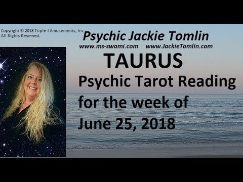 TAURUS Psychic Tarot Reading for the week of June 25, 2018