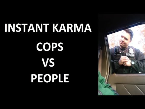 Instant karma fails - POLICE EDITION Compilation #13