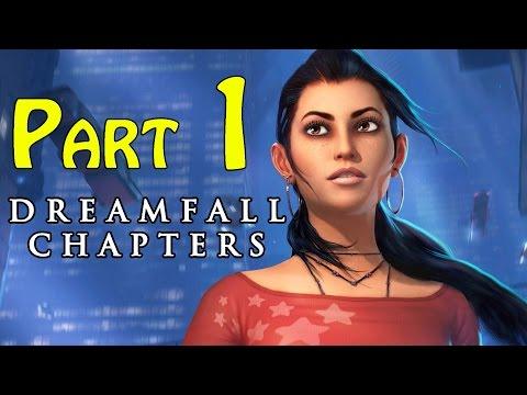 Dreamfall Chapters (Book One Reborn) Walkthrough - part 1 Chapter 1 Adrift Gameplay 1080p