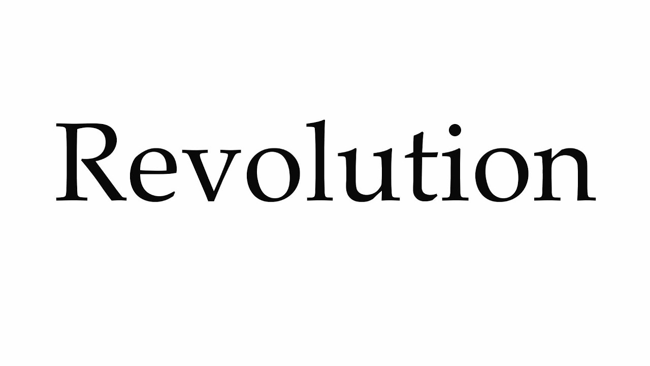 How to Pronounce Revolution