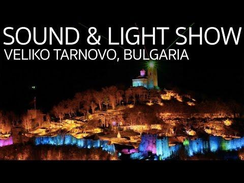 Fortress Sound & Light Show Veliko Tarnovo