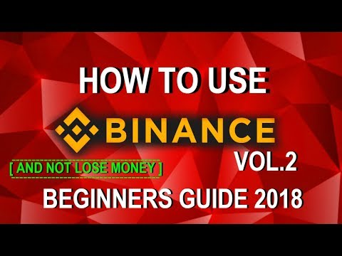 How to use BINANCE Exchange (Beginners Guide) 2018 | Best Tr