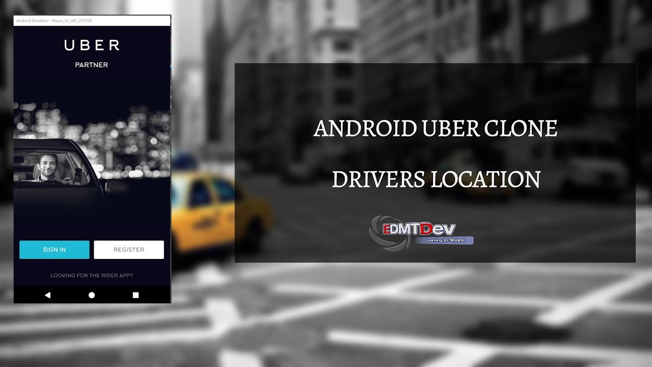Android Uber Clone - Part 2 Driver Location
