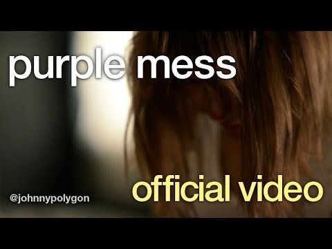 Johnny Polygon - Purple Mess (Official VIdeo)