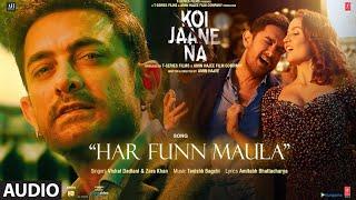 Har Funn Maula (Audio Song) Koi Jaane Na  Aamir Khan   Elli A  Vishal D Zara K Tanishk B Amitabh B
