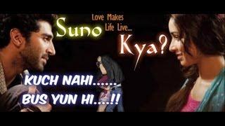 Aashiqui 2 - Suno Kya? Kuch Nahi... Bus Yun Hi..!! - Best Romantic Dialougue