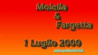 Megamix Fargetta e Molella 1 luglio 2000